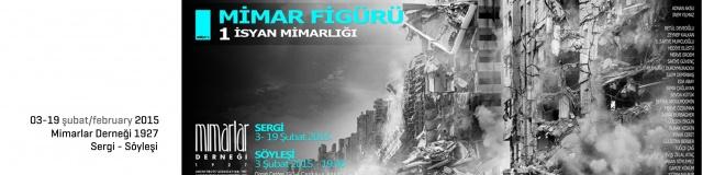 atölye z - mimar figürü-1, isyan mimarlığı - öğrenci proje sergisi